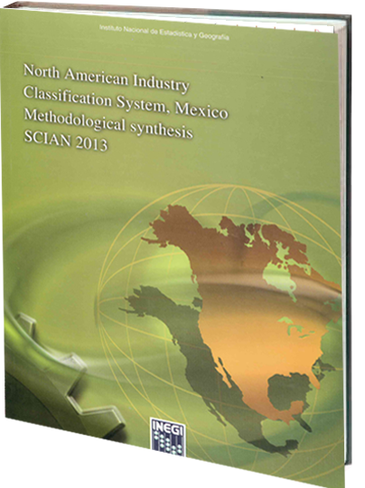 Portada de North American Industry Classification System, Mexico Methodological synthesis SCIAN 2013