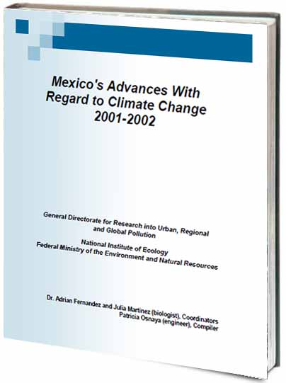 Portada de Mexico's advances with regard to climate change 2001-2002